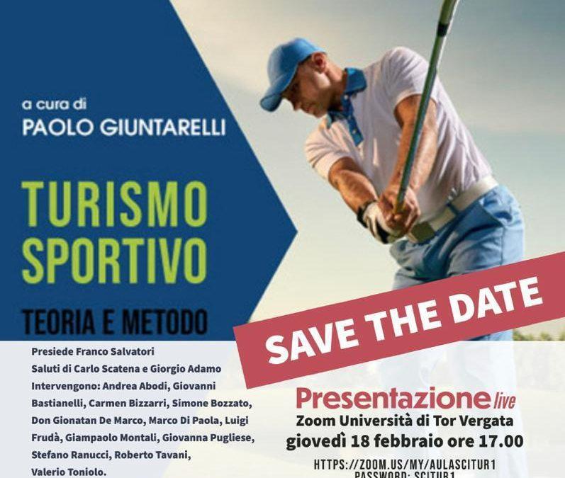 Turismo Sportivo – Teoria e Metodo – Presentazione Live – 18 febbraio 2021 – 17:00